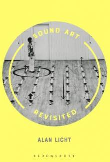Author Readings, October 02, 2019, 10/02/2019, Sound Art Revisited:The Roots of an Art Form