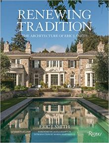 Author Readings, September 24, 2019, 09/24/2019, Renewing Tradition: The Architecture of Eric J. Smith