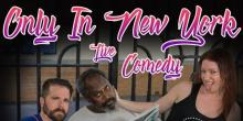 Comedy Clubs, September 25, 2019, 09/25/2019, Only In New York : Live Comedy