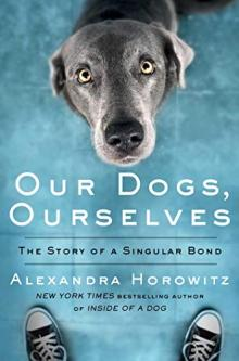 Author Readings, October 02, 2019, 10/02/2019, Our Dogs, Ourselves:The Story of a Singular Bond
