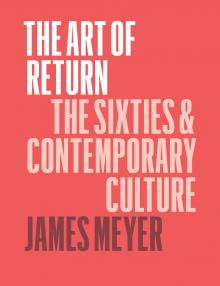 Author Readings, September 28, 2019, 09/28/2019, The Art of Return: The Sixties and Contemporary Culture