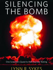 Author Readings, October 10, 2019, 10/10/2019, Silencing the Bomb: Verifying the Comprehensive Nuclear Test Ban Treaty and Preventing Nuclear War