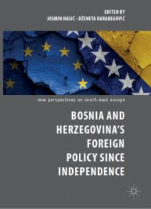 Author Readings, September 30, 2019, 09/30/2019, Bosnia and Herzegovina's Foreign Policy Since Independence
