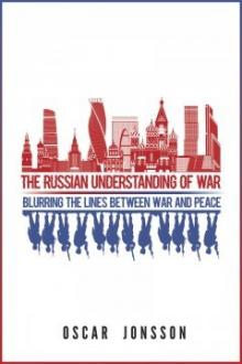 Author Readings, October 10, 2019, 10/10/2019, The Russian Understanding of War: Blurring the Lines Between War and Peace