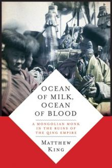Author Readings, October 10, 2019, 10/10/2019, Ocean of Milk, Ocean of Blood: A Mongolian Monk in the Ruins of Qing Empire