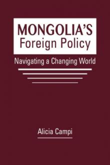 Author Readings, October 15, 2019, 10/15/2019, Mongolia's Foreign Policy: Navigating a New World