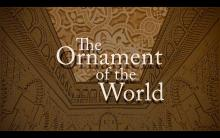 Films, October 04, 2019, 10/04/2019, The Ornament of the World (2018): When Muslims, Christians and Jews Transcended Their Differences