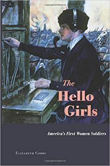 Author Readings, October 22, 2019, 10/22/2019, The Hello Girls: America's First Women Soldiers