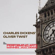 Plays, September 28, 2019, 09/28/2019, Oliver Twist: Charles Dickens' Classic Adapted