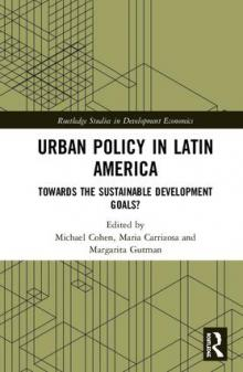 Author Readings, October 16, 2019, 10/16/2019, Urban Policy in Latin America: Towards the Sustainable Development Goals?