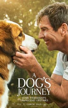 Films, October 10, 2019, 10/10/2019, A Dog's Journey (2019): Dog Finds The Meaning Of His Existence