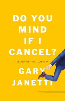 Author Readings, October 22, 2019, 10/22/2019, Do You Mind If I Cancel?: (Things That Still Annoy Me)