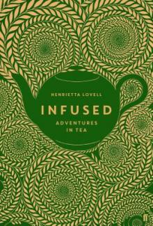 Author Readings, October 21, 2019, 10/21/2019, Infused: Adventures in Tea