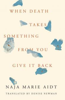 Author Readings, October 08, 2019, 10/08/2019, When Death Takes Something from You Give It Back: Carl's Book