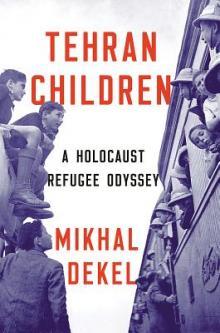 Author Readings, October 22, 2019, 10/22/2019, Tehran Children: A Holocaust Refugee Odyssey