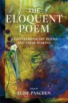 Poetry Readings, October 24, 2019, 10/24/2019, The Eloquent Poem: 128 Contemporary Poems and Their Making