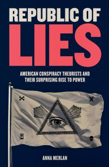 Author Readings, October 24, 2019, 10/24/2019, Republic of Lies: Moder Conspiracy Theories