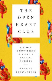 Author Readings, October 24, 2019, 10/24/2019, The Open Heart Club: A Story about Birth and Death and Cardiac Surgery