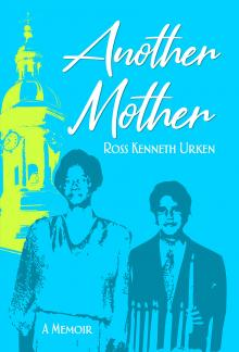 Author Readings, October 22, 2019, 10/22/2019, Another Mother: A Cherished Childhood Nanny Dies