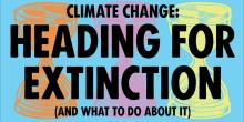 Forums, October 28, 2019, 10/28/2019, Heading for Extinction (and What to Do About It)