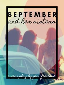 Plays, November 09, 2019, 11/09/2019, September and Her Sisters: Sibling Rivalry