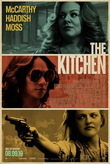 Films, December 12, 2019, 12/12/2019, The Kitchen (2019) With Elisabeth Moss: Wives Take Over Their Husbands'Rackets