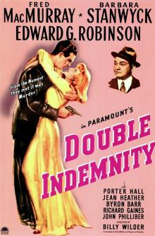 Films, December 02, 2019, 12/02/2019, Double Indemnity (1944): Seven Time Oscar Nominated Film-Noir WithBarbara Stanwyck
