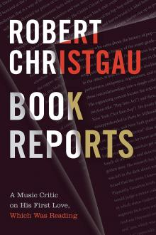 Author Readings, December 03, 2019, 12/03/2019, Book Reports - A Music Critic on His First Love, Which Was Reading