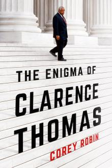 Author Readings, December 04, 2019, 12/04/2019, The Enigma of Clarence Thomas: A Justice Unrobed