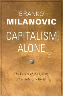Author Readings, December 10, 2019, 12/10/2019, Capitalism, Alone: The Future of the System That Rules the World
