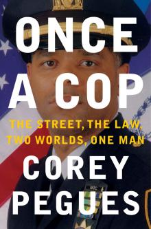 Book Clubs, December 06, 2019, 12/06/2019, Once a Cop : The Street, the Law, Two Worlds, One Man
