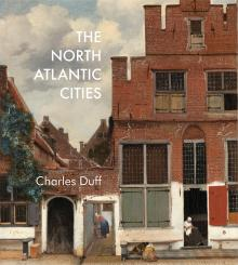 Author Readings, December 10, 2019, 12/10/2019, The North Atlantic Cities: The Growth of Downtowns