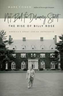 Author Readings, December 12, 2019, 12/12/2019, Not Bad for Delancey Street: The Rise of Billy Rose