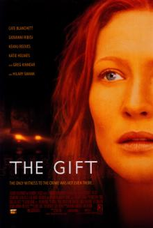 Films, December 11, 2019, 12/11/2019, The Gift (2000): Supernatural Thriller With Cate Blanchett, Keanu Reeves and Hilary Swank