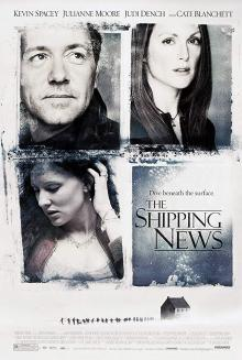 Films, December 06, 2019, 12/06/2019, The Shipping News (2001): Drama WithKevin Spacey, Julianne Moore And Cate Blanchett