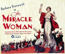 Films, December 12, 2019, 12/12/2019, The Miracle Woman (1931) With Barbara Stanwyck: Romantic Drama By Frank Capra