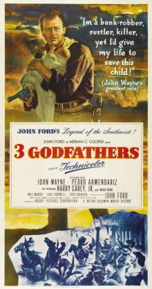 Films, December 16, 2019, 12/16/2019, John Ford's 3 Godfathers (1948): Western Drama With John Wayne