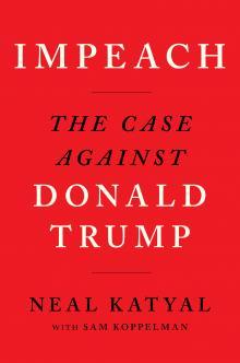 Author Readings, December 03, 2019, 12/03/2019, Impeach: The Case Against Donald Trump