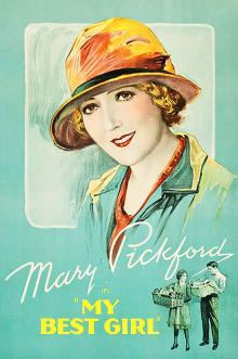 Films, December 21, 2019, 12/21/2019, My Best Girl (1927): Silent Romantic Comedy With Mary Pickford
