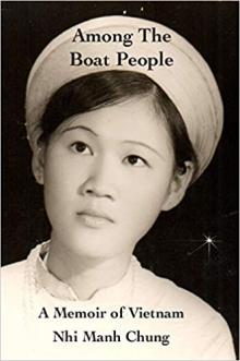 Author Readings, January 17, 2020, 01/17/2020, Among the Boat People: A Memoir of Vietnam