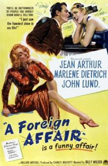 Films, December 11, 2019, 12/11/2019, A Foreign Affair (1948): Two Time Oscar Nominated Romantic Comedy By Billy Wilder