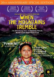 Films, December 14, 2019, 12/14/2019, Documentary: When the Mountains Tremble (1983): Experiences Of Nobel Prize Winner Indigenous Woman
