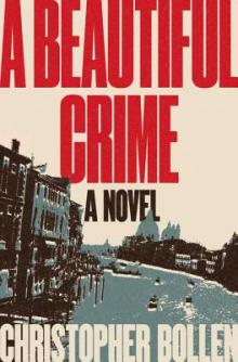 """Author Readings, January 29, 2020, 01/29/2020, A Beautiful Crime: A """"Delicious Literary Thriller"""""""