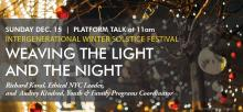 Festivals, December 15, 2019, 12/15/2019, Intergenerational Winter Solstice Festival: Weaving the Light and the Night