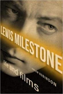 Author Readings, January 27, 2020, 01/27/2020, Lewis Milestone: Life and Films