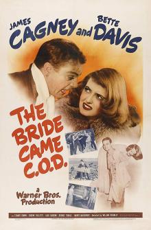 Films, January 02, 2020, 01/02/2020, The Bride Came C.O.D. (1941): Romantic Comedy With Bette Davis AndJames Cagney