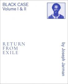 Book Discussions, February 19, 2020, 02/19/2020, Black Case Volume I & II: Return From Exile