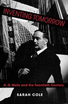 Author Readings, January 30, 2020, 01/30/2020, Inventing Tomorrow: H. G. Wells and the Twentieth Century