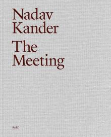 Book Signings, February 04, 2020, 02/04/2020, Nadav Kander: The Meeting
