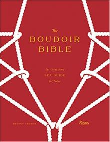 Author Readings, February 11, 2020, 02/11/2020, The Boudoir Bible: The Uninhibited Sex Guide for Today